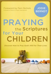 Praying the scriptures for your child