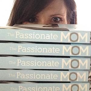 The passionate mom book