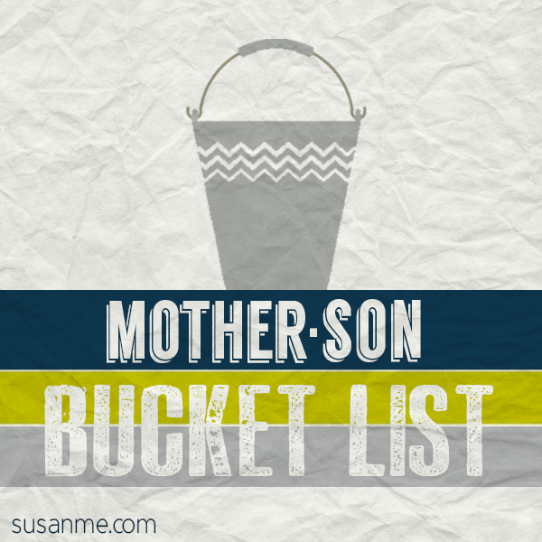 mother son bucket list