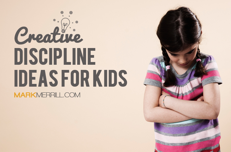 creative discipline ideas