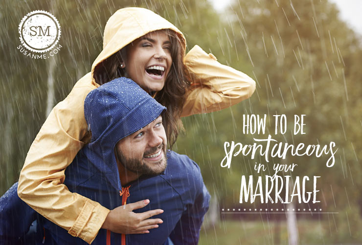 spontaneous in marriage
