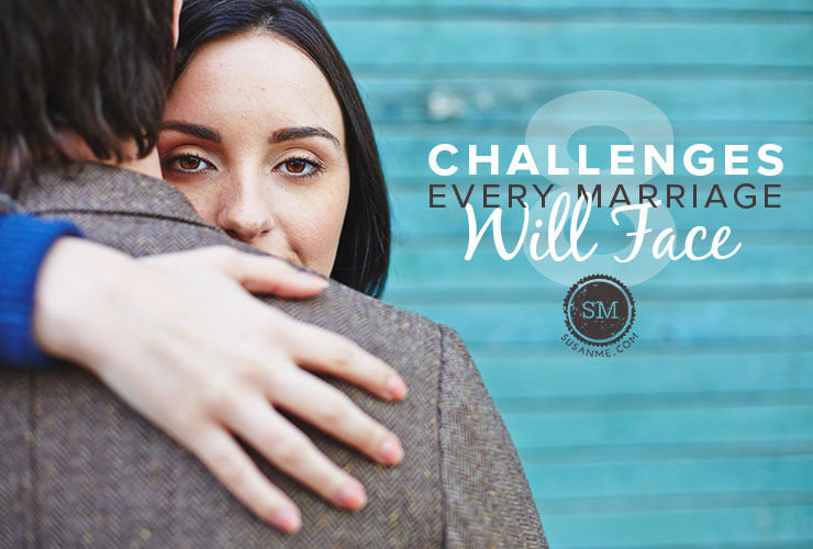 challenges every marriage will face